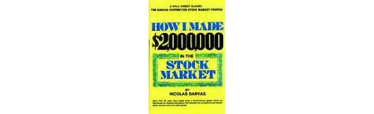 How I Made $2,000,000 by Nicolas Darvas