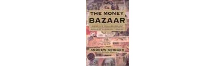 The Money Bazaar by Andrew Krieger