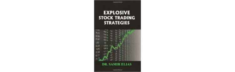 Explosive stock trading strategies samir elias