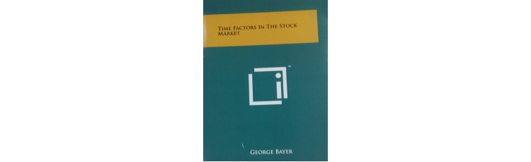 Time Factors in the Stock Market by George Bayer