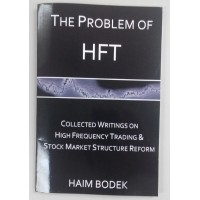 The Problem of HFT by Haim Bodek