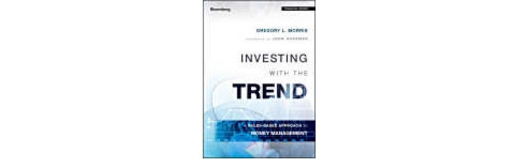 Investing with the Trend by Greg Morris