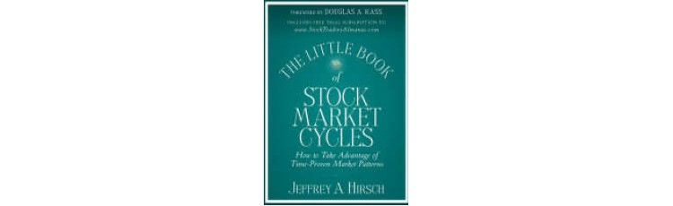 The Little Book of Stock Market Cycles by Jeffrey Hirsch