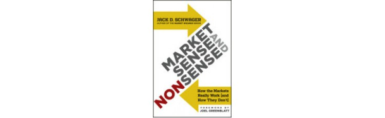 Market Sense and Nonsense by Jack Schwager