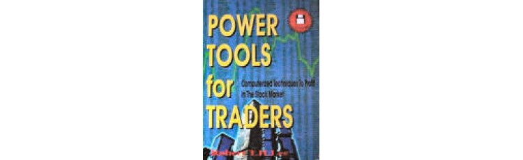 Power Tools for Traders by Robert T.H. Lee
