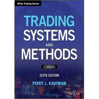 Trading Systems & Methods (Sixth Edition) by Perry Kaufman