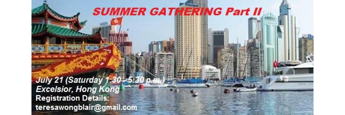 SUMMER GATHERING PART II – July 21, 2018