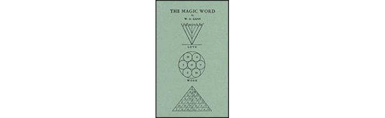The Magic Word by W.D. Gann